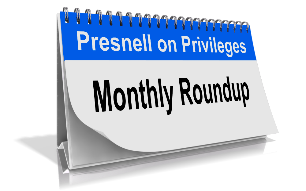 Monthly Privilege Roundup: Sessions & Pence, Switzerland, and Jodi Arias' Lawyer